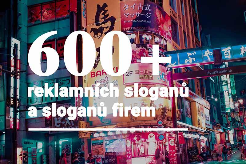 Reklamní slogany a slogany firem - 600 příkladů